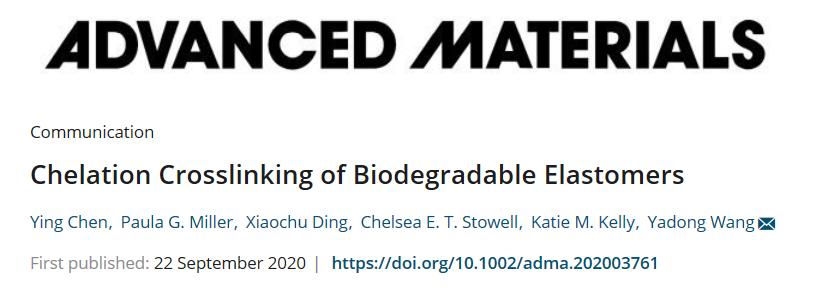 康奈尔大学王亚冬团队《AM》:螯合交联制备生物可降解弹性体