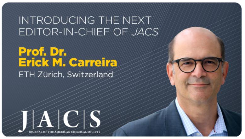 JACS迎来新主编Erick Carreira | 侯召民当选执行主编|还有一位来自中国,年底公布!
