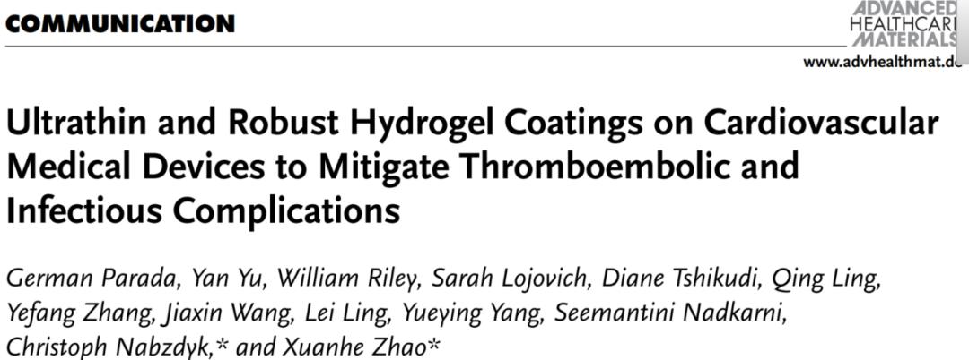 MIT赵选贺教授:超薄、耐用的水凝胶涂层:可同时减轻血栓和感染性并发症